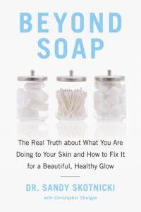 beyond soap, libro cuidado de la piel